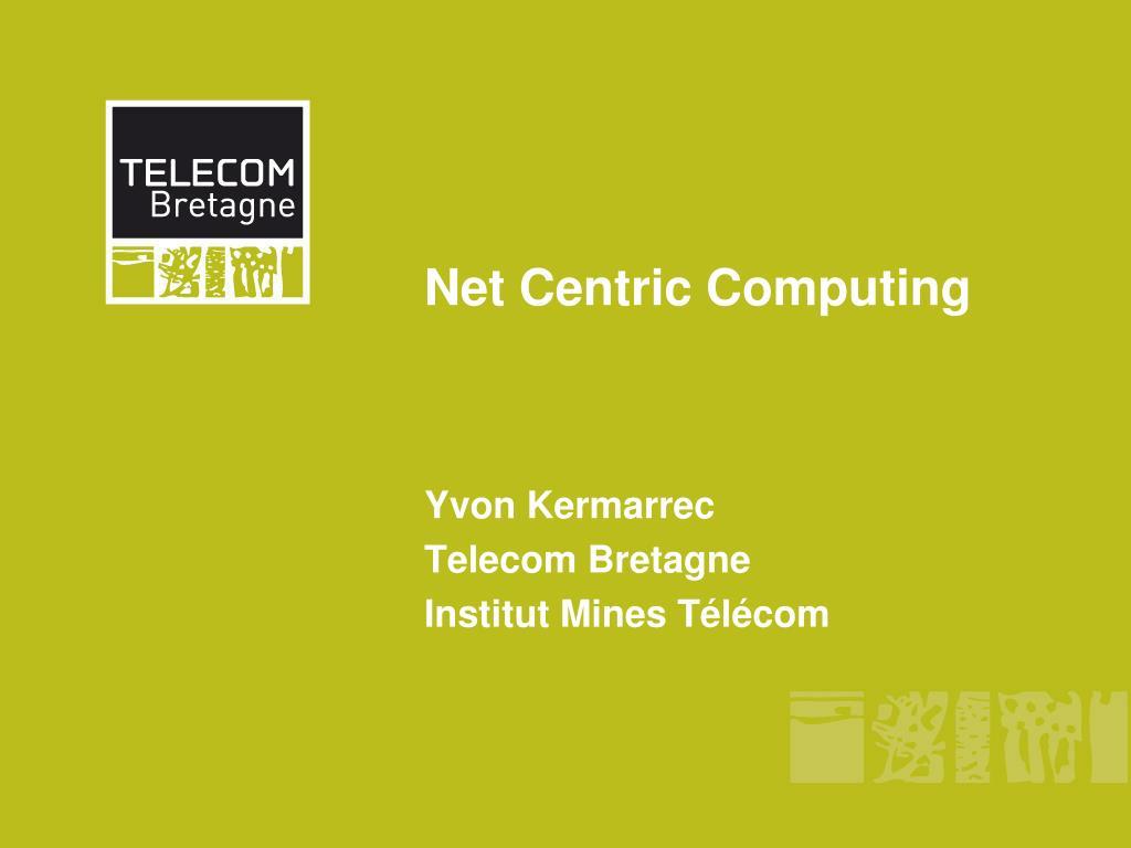 net centric computing l.