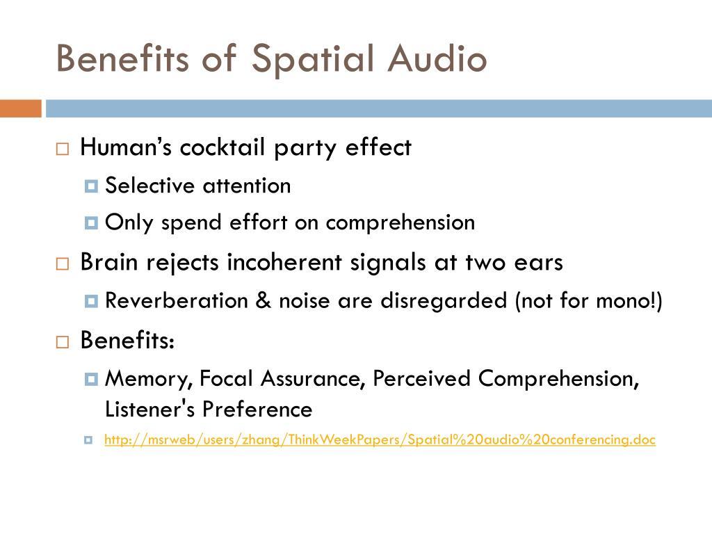 Benefits of Spatial Audio