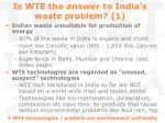 is wte the answer to india s waste problem 1