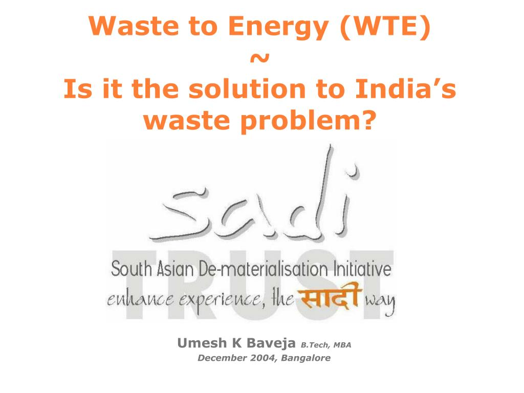 waste to energy wte is it the solution to india s waste problem l.