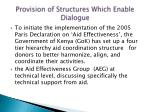 provision of structures which enable dialogue