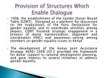 provision of structures which enable dialogue7