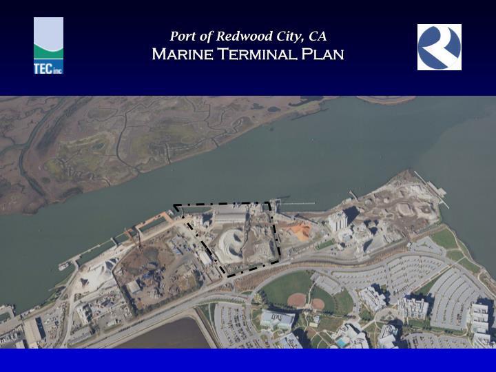 Port of redwood city ca marine terminal plan