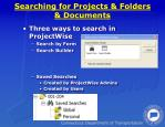 searching for projects folders documents