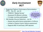 early involvement bct