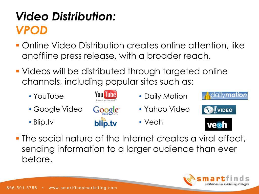 Video Distribution: