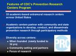 features of cdc s prevention research centers program