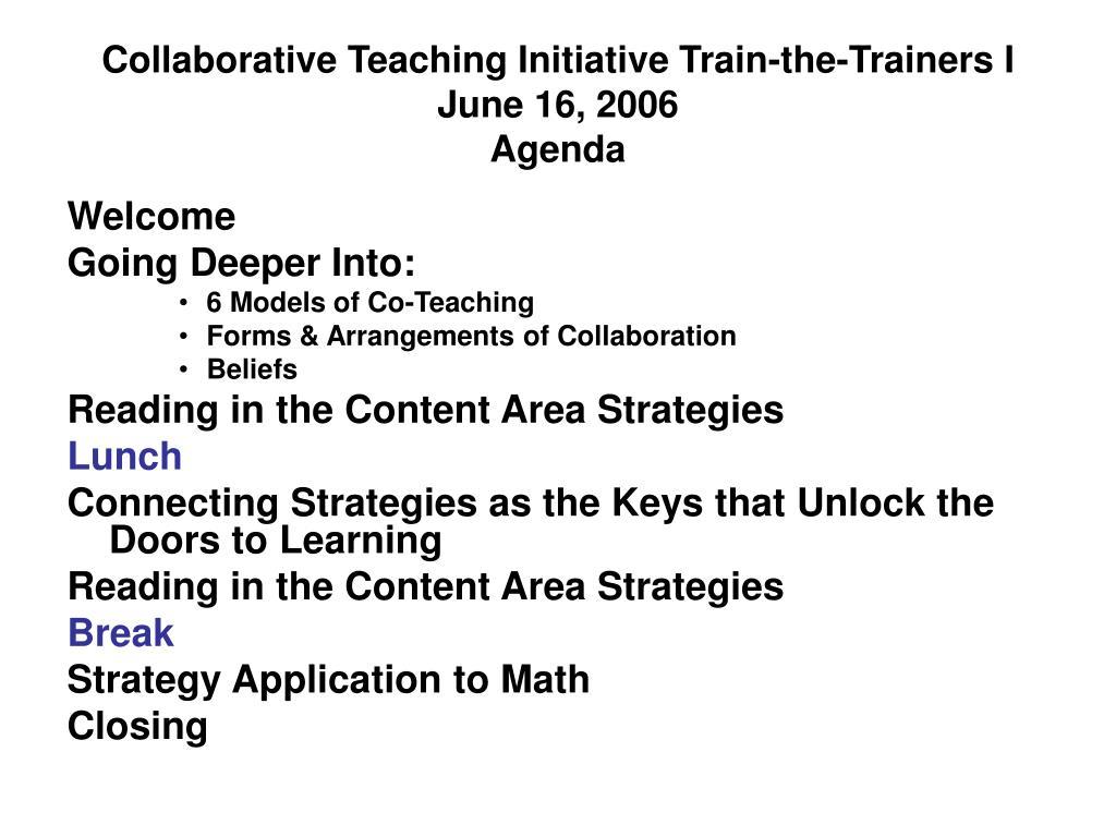 Collaborative Teaching Initiative Train-the-Trainers I