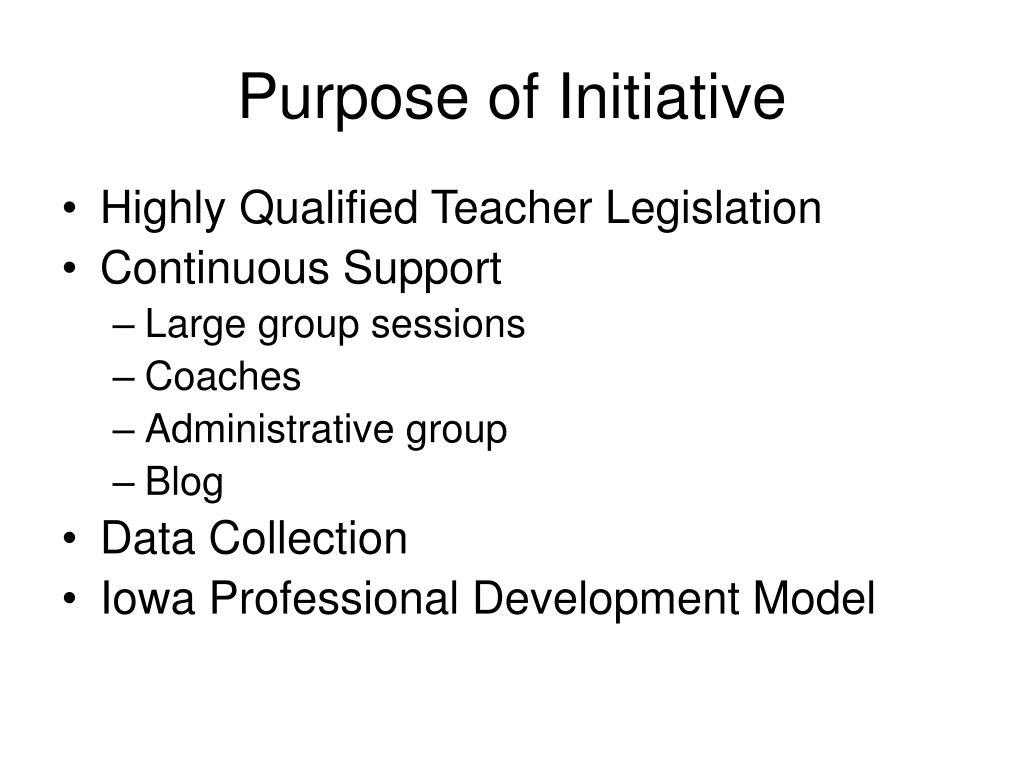 Purpose of Initiative