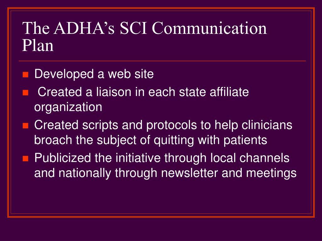 The ADHA's SCI Communication Plan
