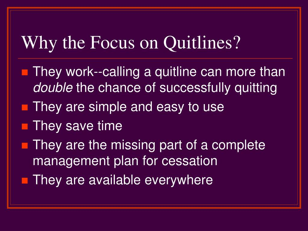 Why the Focus on Quitlines?