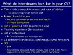 what do interviewers look for in your cv