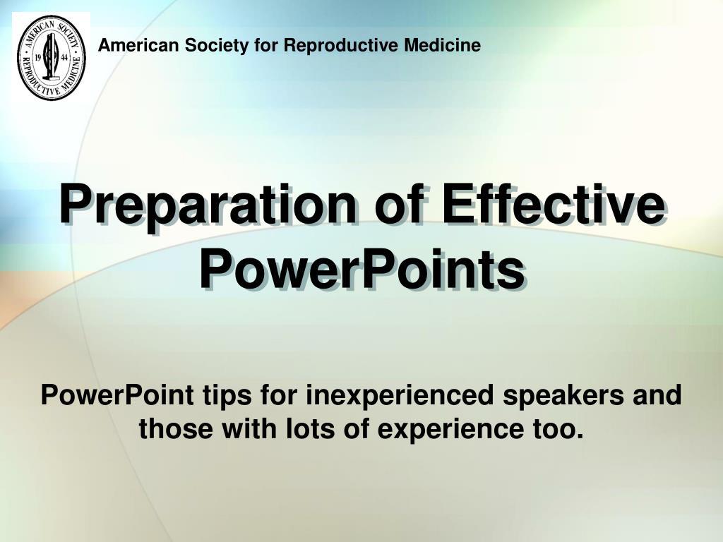 preparation of effective powerpoints l.