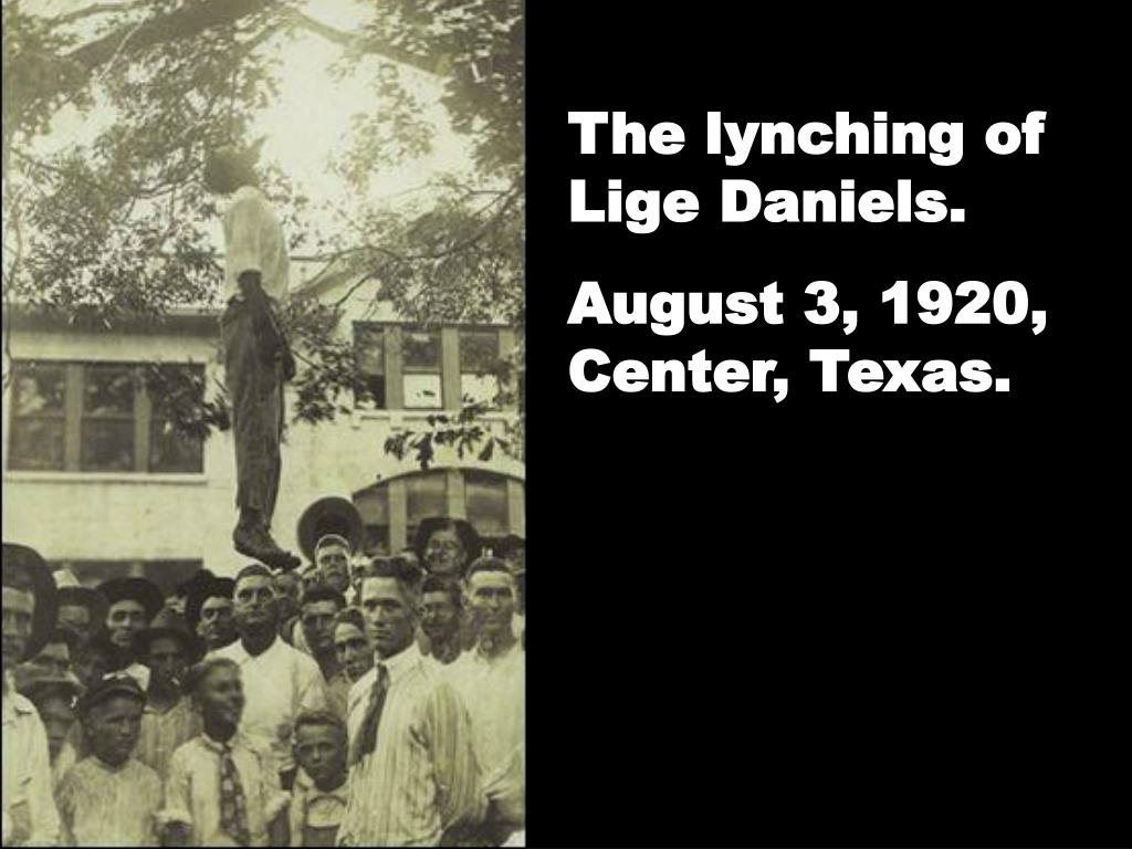 The lynching of Lige Daniels.