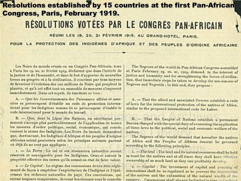 Resolutions established by 15 countries at the first Pan-African Congress, Paris, February 1919.