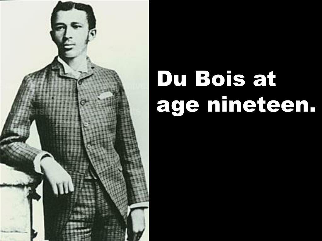Du Bois at age nineteen.