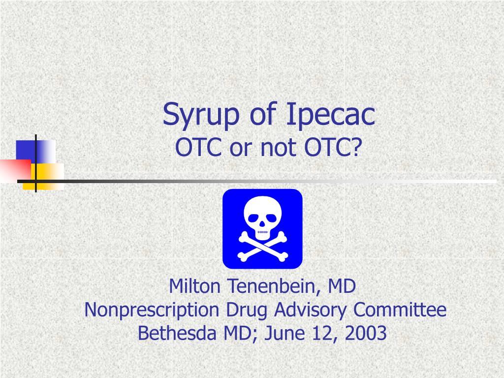 syrup of ipecac otc or not otc l.