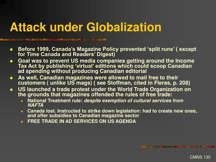 Attack under Globalization