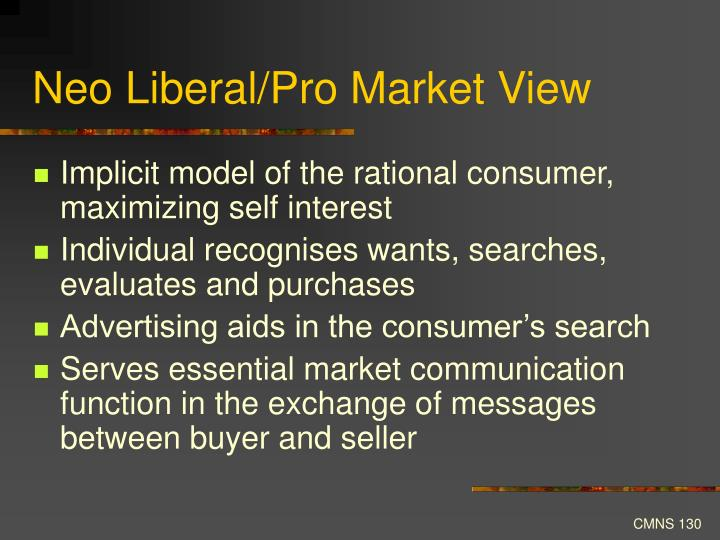 Neo Liberal/Pro Market View