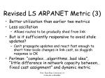 revised ls arpanet metric 3