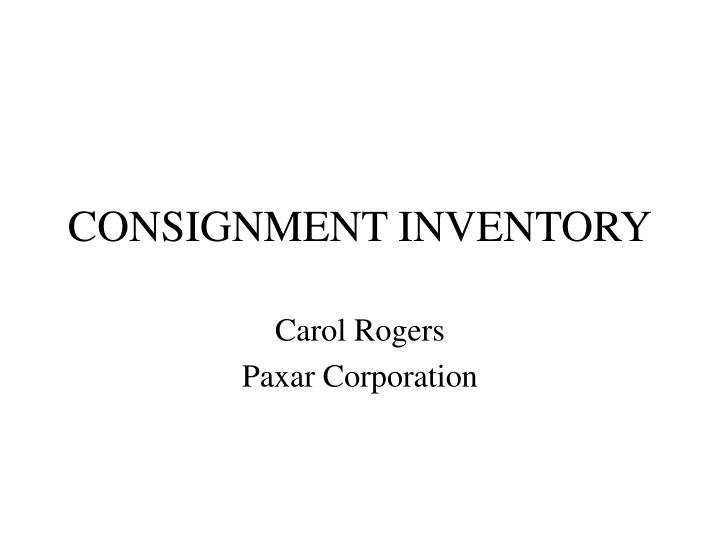 Consignment inventory