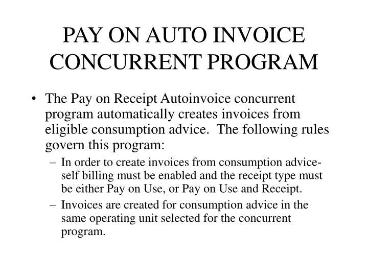 PAY ON AUTO INVOICE CONCURRENT PROGRAM