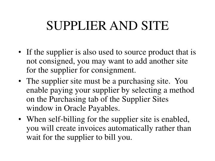 SUPPLIER AND SITE
