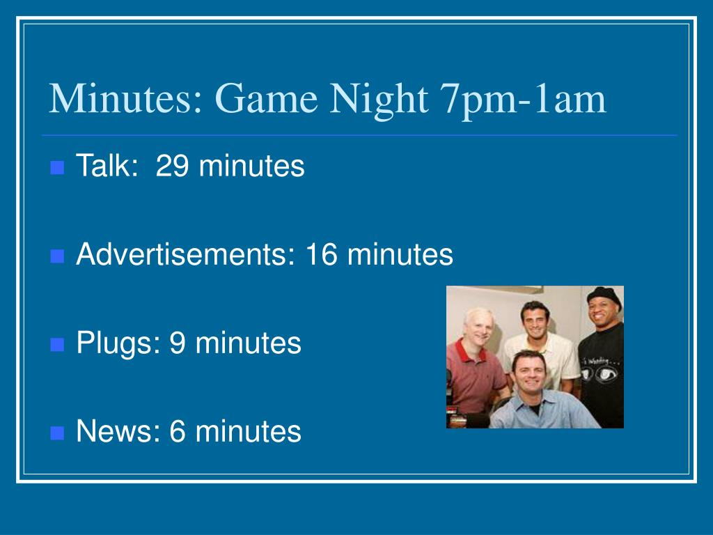 Minutes: Game Night 7pm-1am