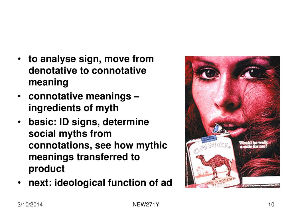 to analyse sign, move from denotative to connotative meaning