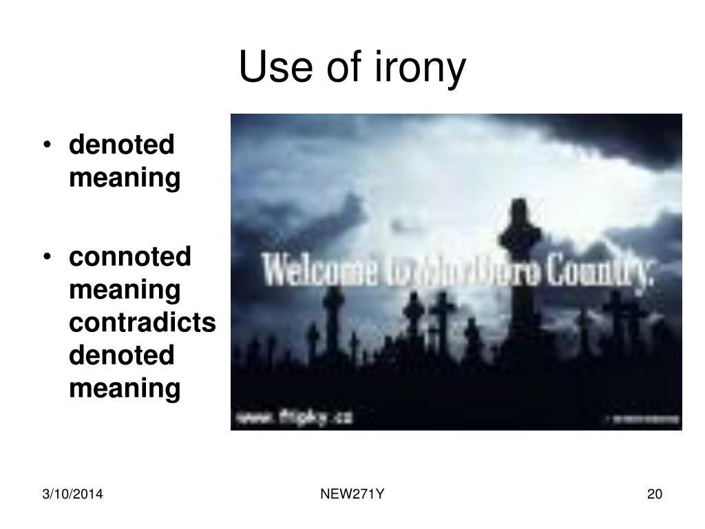 Use of irony