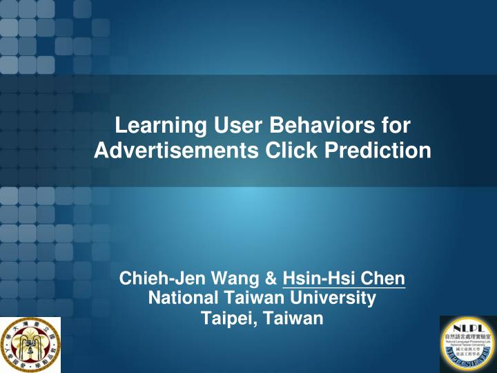learning user behaviors for advertisements click prediction n.