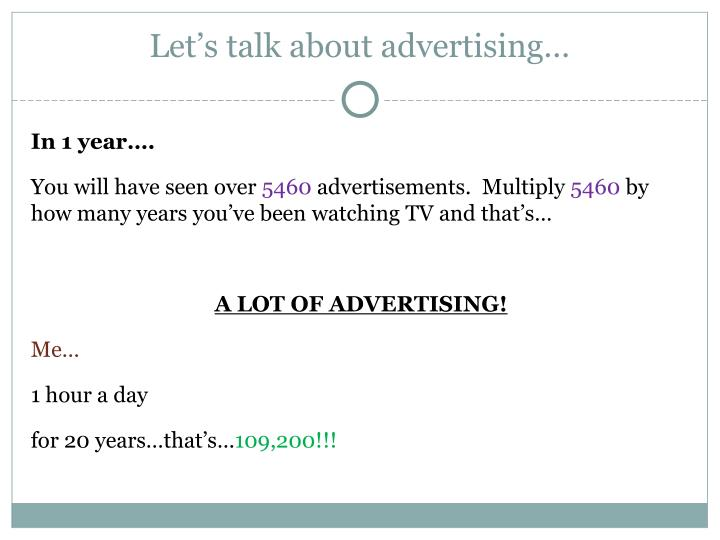 Let's talk about advertising…