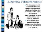 e resource utilization analysis