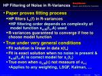 hp filtering of noise in r variances