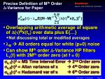 precise definition of m th order variance for paper
