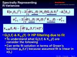 spectrally representing r variances