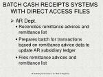 batch cash receipts systems with direct access files8