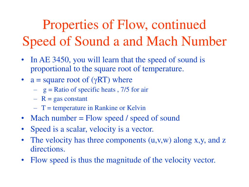 Properties of Flow, continued