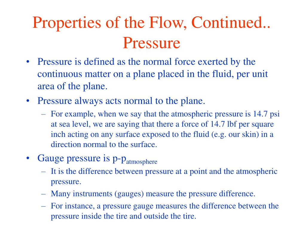 Properties of the Flow, Continued..