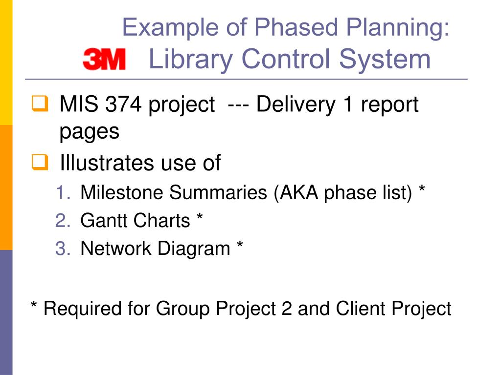 Example of Phased Planning: