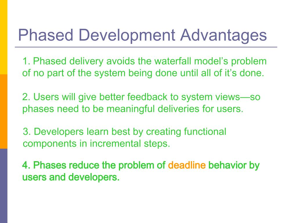 Phased Development Advantages