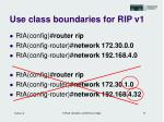 use class boundaries for rip v1