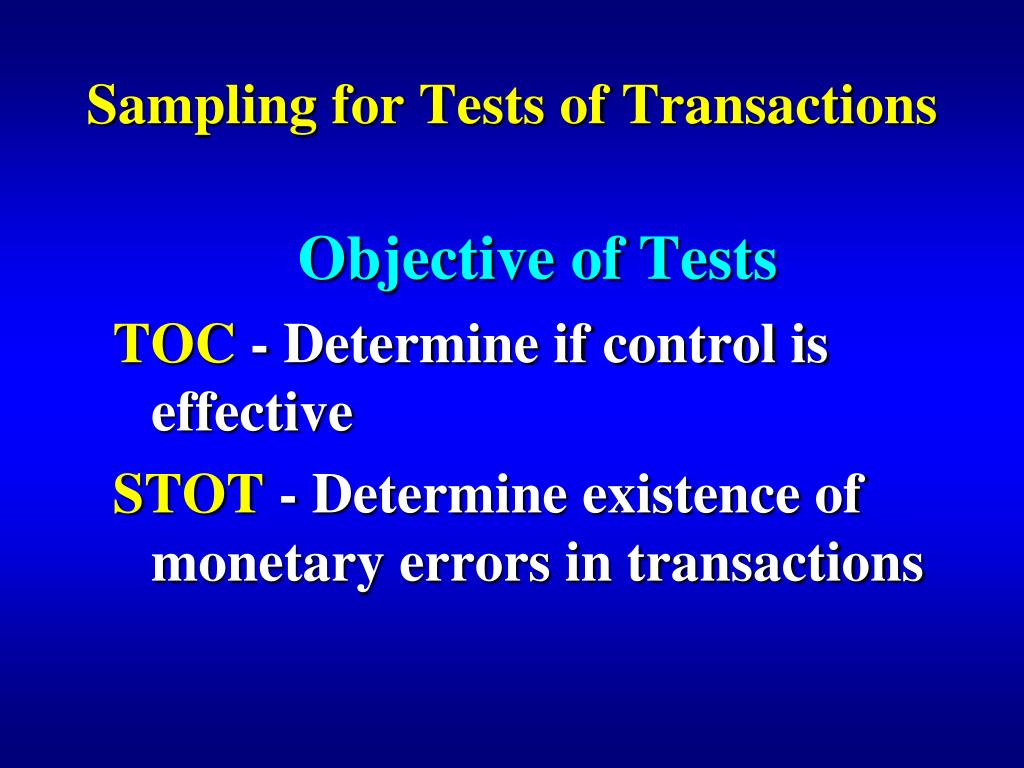 sampling for tests of transactions l.