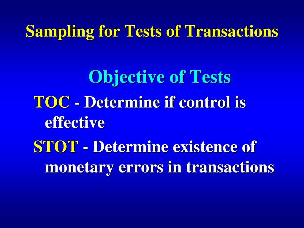 sampling for tests of transactions l.