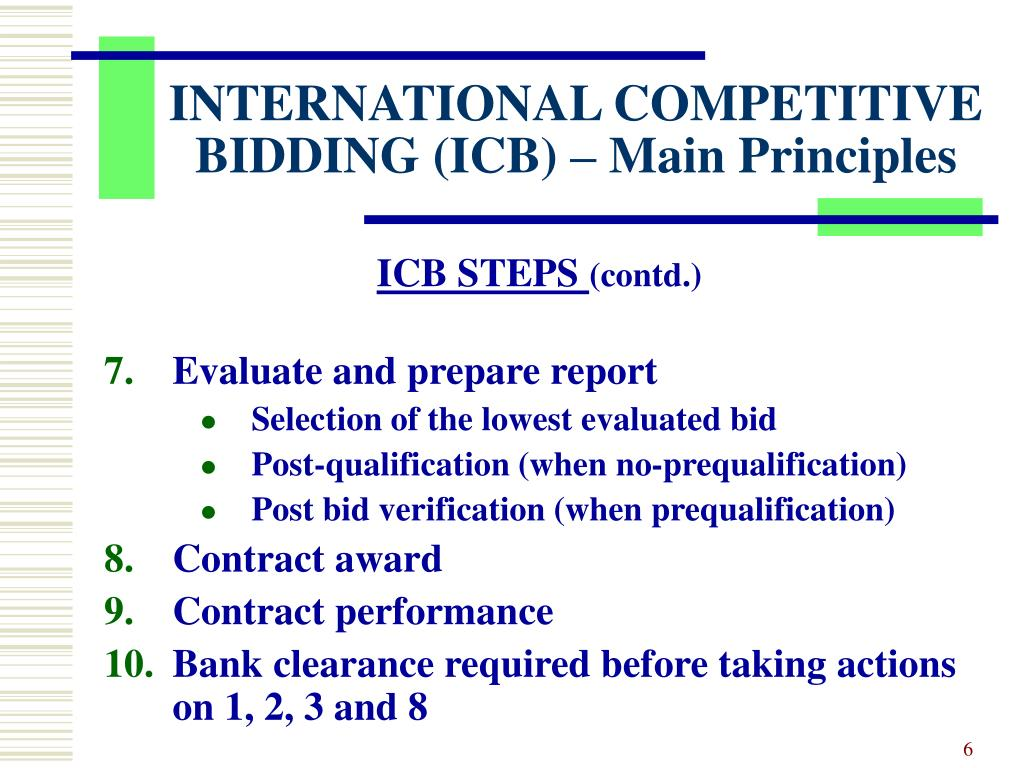 INTERNATIONAL COMPETITIVE BIDDING (ICB) – Main Principles