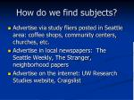 how do we find subjects