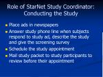 role of starnet study coordinator conducting the study