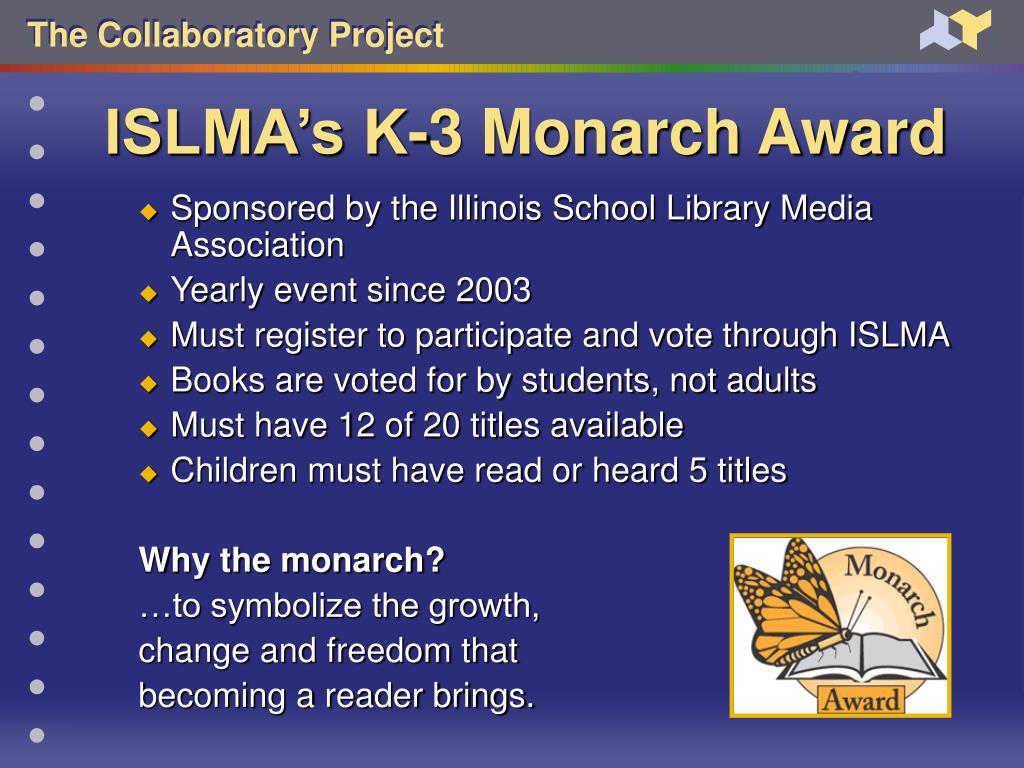 ISLMA's K-3 Monarch Award