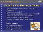 islma s k 3 monarch award