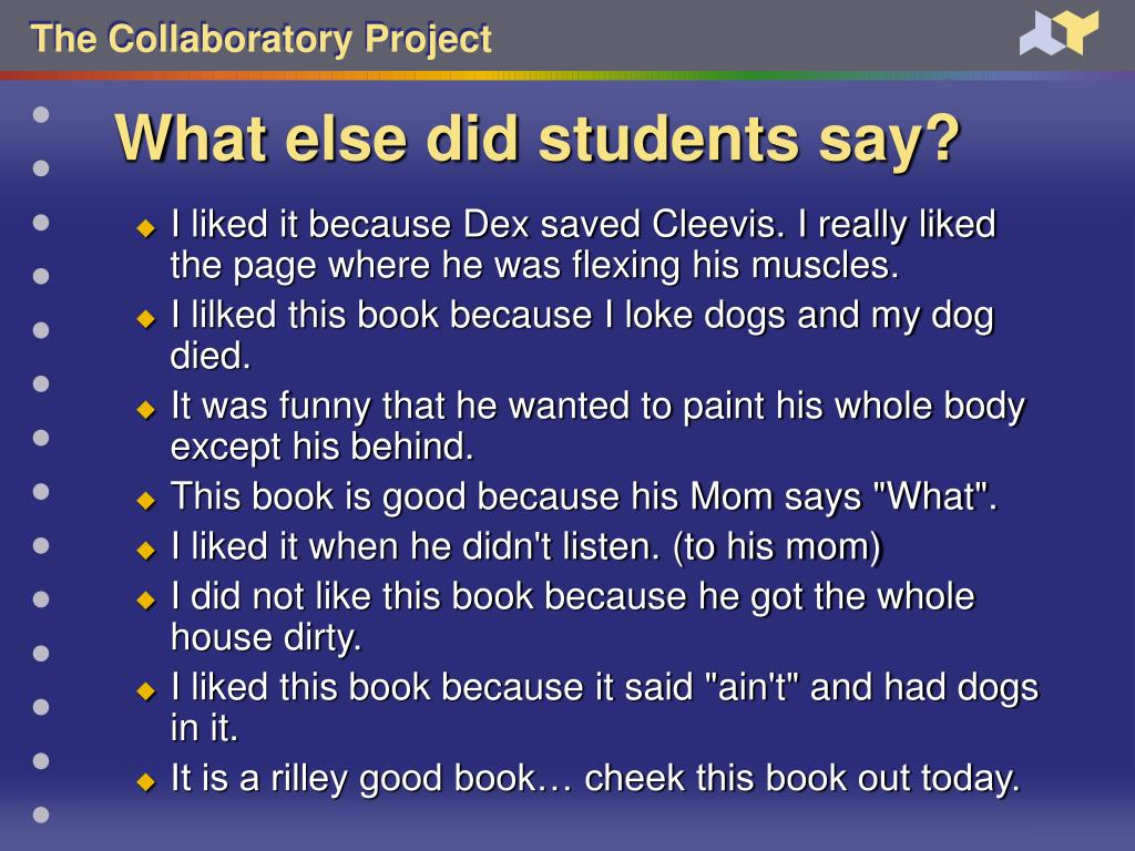 What else did students say?